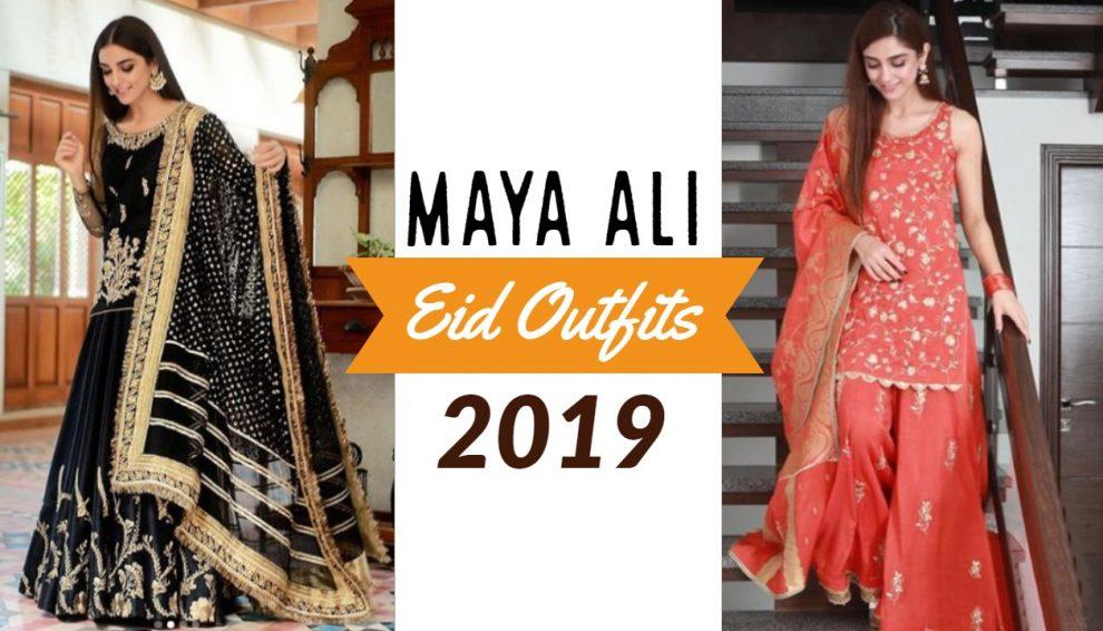 Maya Ali Eid Outfits 2019
