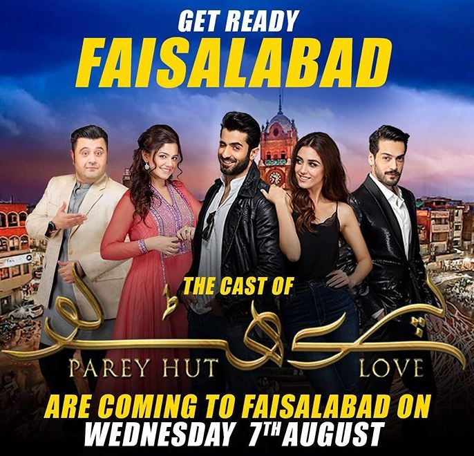 Parey Hut Love Faisalabad promotions