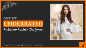 Good yet Underrated Pakistani Fashion Designers