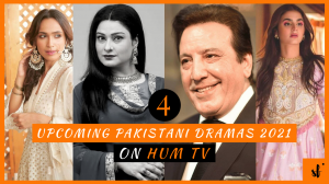 Upcoming Pakistani Dramas 2021