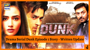Dunk Episode 1 Story
