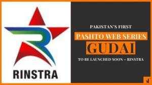 Pakistan's first Pashto Web Series Gudai