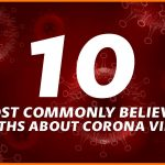 Corona Virus Myths