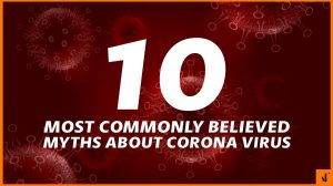 Corona Virus Myths